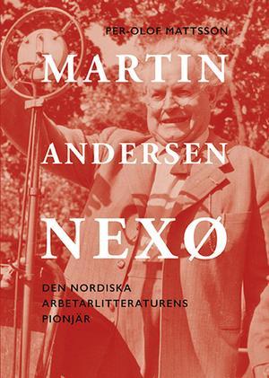 På bokomslaget syns talaren Martin Andersen Nexø (1869–1954)