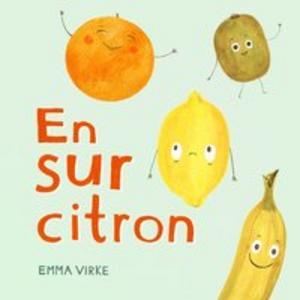 En sur citron - Emma Virke