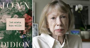 Joan Didiona Det sista han ville gavs ut 1997, men kommer först nu i svensk översättning.