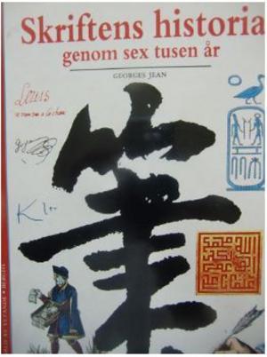 Skriftens historia, utgiven 1991.