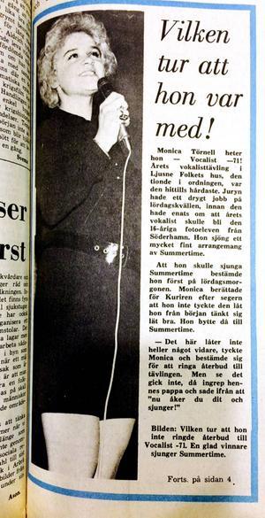 Söderhamns-Kuriren 22 februari 1971. Det var nära att Monica inte hade ställt upp i sångtävlingen som blev starten för hennes karriär.
