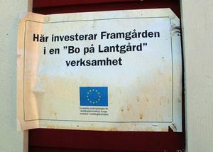 Lantgårdsprojektet kostar cirka 1,5 miljoner kronor, varav 500000 kronor kommer från EU-medel.
