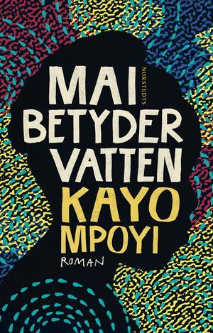 Omslag till Kayo Mpoyis debutroman