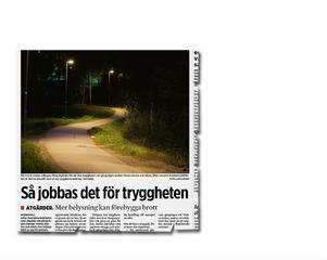 Efter den 20 augusti, då våldtäktsöverfallet vid scoutstugan i Hudiksvall anmäldes, har invånare upprörts över hur många mörka, igenvuxna, och därmed också otrygga, platser det finns i staden.