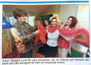 ÖA 18 april 1994. Anna Theresa Lund får vara provdocka när Ulf Edberg och Roswita Sjöblom och Ulla Sundgren tar fram sin skapande fantasi.