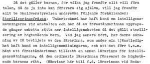 Lärarinnan Ingrid Johansson protesterar mot att hon tvingas skriva ner barnens intelligens inför steriliseringarna.