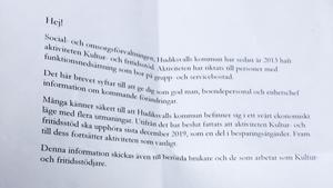 Brevet som skickades ut med besked om att aktiviteten kultur och fritidsstöd skulle upphöra har lett till många frågetecken. Bild: privat.