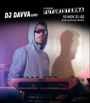 DJ Davva är en av de som lirar på En livekväll med Futuristerna.