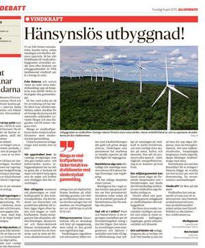Den 9 april skrev Ulla Magnusson och Naturskyddsföreningen Dalarna om att vindkraftsutbyggnaden i Sverige förstör stora naturvärden.