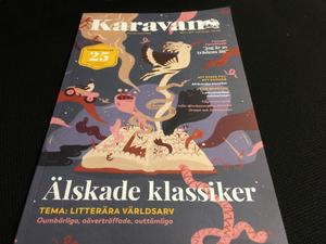 Prisbelönade tidskriften Karavan fyller 25 år och firar med stort jubileumsnummer.