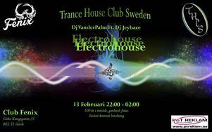 Affisch för det nya eventet på lördag: Trance House Club Sweden.