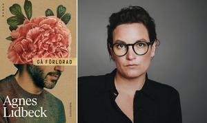 """""""Gå förlorad"""" är Agnes Lidbecks tredje roman som handlar om Anders, en man som bland annat slår sitt barn. Foto: Kajsa Göransson"""