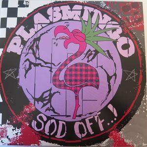Omslag: Plasmingo - Sod Off.