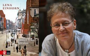 """Lena Einhorn har skrivit dokumentärromanen """"Geniet från Breslau"""" som följer Fritz och hans hustru Clara."""