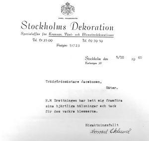 Drottningen av Sverige 1960, Louise, tyckte enligt detta brev att Säterinkan var en vacker blomma.