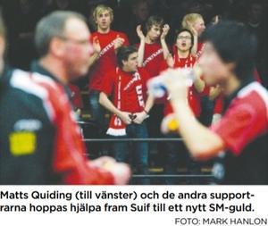 Matts Quiding, i bild uppe till vänster, från åren då Suif hade en notorisk hejaklack på matcherna.
