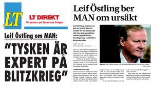 I december 2006 jämförde Leif Östling MAN:s aktieköp med Hitlertysklands bombräder. Något han fick be om ursäkt för.