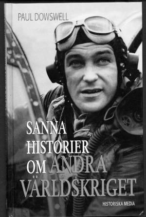 """Paul Dowsell har skrivit boken """"Sanna historier om andra världskriget""""."""