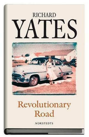 """De besvikna livens krönikör. Richard Yates har kallats den främste skildraren av """"the age of anxiety"""", ångeståldern, då USA försökte hitta sin identitet mellan andra världskriget och ungdomsrevolternas 60-tal. I höstas gav hans """"Revolutionary Road"""" ut i en ny version. Foto: Norstedts"""