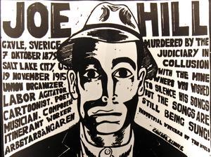 Joe Hills ansikte blev en symbol för hans meningsfränder.