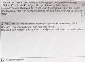 Utdrag från Mikael Jaakkonens läkarutlåtande, daterat 15 november i år. Det här utlåtandet var inte tillräckligt för att ge honom sjukpenning.