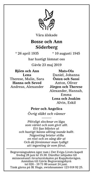 I dödsannonsen uppmanade familjen att den som ville kunde skänka pengar till IK Huge.