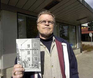 PO Nilsson har nu kommit med boken Toner från Inverness som handlar om författarens uppväxt i Stocksund.