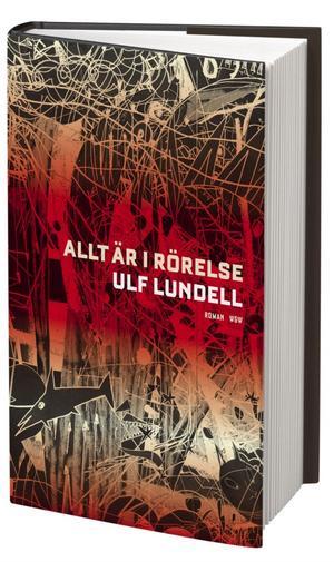 """Crister Enander: """"Allt är i rörelse"""" av Ulf Lundell (W&W)"""