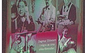 Bildcollage som illustrerade Lars Östlunds föredrag om skådespelerskan Dagmar Ebbesen och hennes liv.