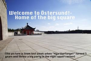 Välkommen till Östersund! Stortorgets hem. (En bild från det nya torgets femårsdag i förra veckan, festen äger rum i övre högra hörnet.)