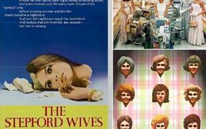 Stepford Wives -- kvinnliga förebilder? Har ekonomisk frihet gjort kvinnor mer fria än någonsin, eller har förtrycket bara bytt förpackning?