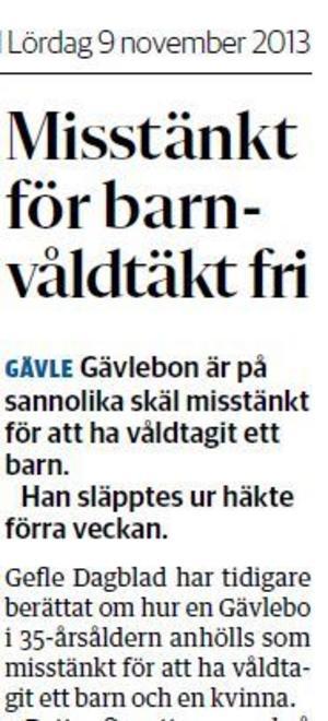 Gefle Dagblad den 9 november. Peter hade släppts ur häkte men var fortfarande som på sannolika skäl misstänkt för barnvåldtäkt.