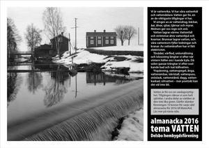 En almanacka på temat Vatten med bilder från sågverk, simskolor och flottning från olika tider.