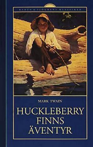 Huckleberry Finns äventyr,  Mark Twain