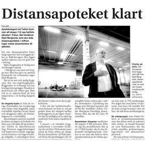 Den 1 oktober 2003 skrev Falu Kuriren om att distansapoteket var klart.
