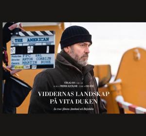 George Clooney på plats i Jämtland ger definitivt en annan bild av länet än den vi vant oss vid. Den bilden har Fredrik Alverland lyckats fånga.