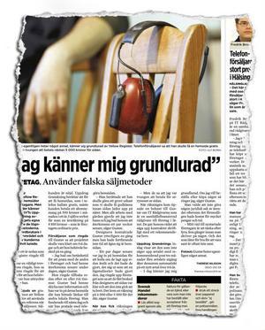 I november 2007 skrev tidningen om kunder som kände sig lurade.