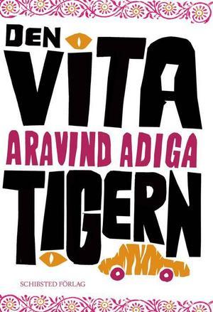 BRUTALT REALISTISK. Aravind Adigas brevroman