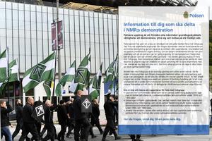 Polisens varning...och NMR gjorde under söndagen i stort sett allt det som polisen varnat organisationen för.