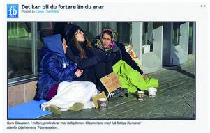 Sala Olausson satte sig tillsammans med de rumänska tiggarna på Liljeholmstorget, inte för att själv tigga utan för att lära känna dem. Bilden kommer från boken