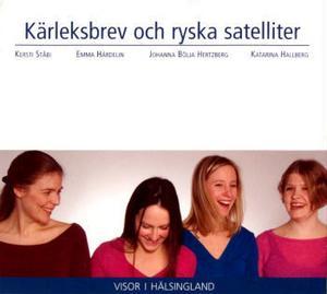Kersti Ståbi, Emma Härdelin, Johanna Bölja Hertzberg och Katarina Hallberg, hälsingetjejer med hälsingevisor.