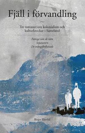 Birger Ekerlids trilogi i ny utgåva.