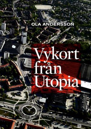 OLA ANDERSSONVykort från Utopia