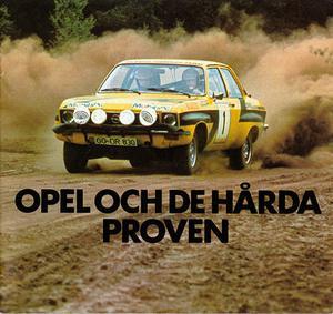 Walter Röhrls EM-titel 1974 skulle förstås användas i marknadsföringen. En särskild broschyr som berättade om Opels framgångar i motorsport togs fram.