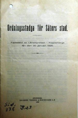 Ordningstadga. Så här såg ordningsstadgan ut anno 1929 för Säters stad.