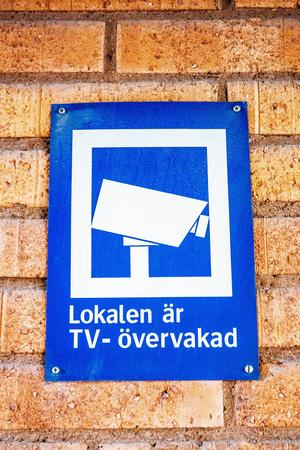 Den som vill övervaka en viss plats ska också med skyltar visa att det finns kameror uppsatta.