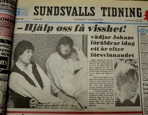 Den 7 november 1981 publicerar Sundsvalls Tidningen en artikel där Björn och Anna-Clara Asplund vädjar om att få veta vad som hänt med deras son Johan som varit försvunnen i ett år.