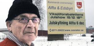 Det informationsskyltar om vad som händer i Ovanåkers kommun är bedrövliga tycker Sverker Nilsson. Nu hoppas han att politikerna tar tagen i saken så att en bättre bild av kommunen kan ges till passerande människor.