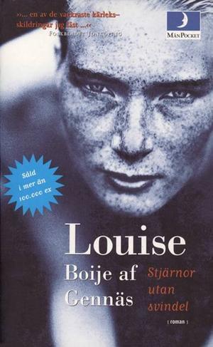 """Föregångaren. Louise Boije av Gennäs. """"Stjärnor utan svindel""""."""