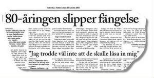 En 80-årig jaktledare från Indal sköt av misstag ihjäl en litauisk bärplockare vid Långmyra, men slapp fängelse. Domen är ett av flera exempel på när gärningsmän får strafflindring på grund av sin höga ålder.